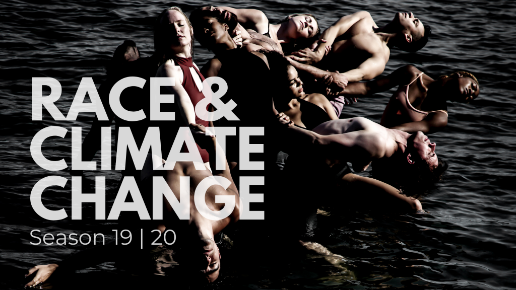 Spectrum Dance Theater 2019/20 Season - Race & Climate Change